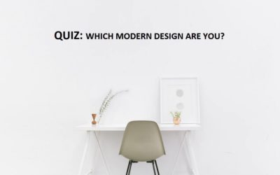 DESIGN QUIZ:  TO DEFINE YOUR MODERN PERSONALITY